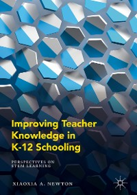 Cover Improving Teacher Knowledge in K-12 Schooling