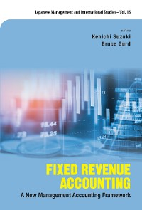 Cover Fixed Revenue Accounting: A New Management Accounting Framework
