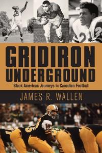 Cover Gridiron Underground