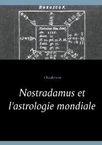 Cover Nostradamus et l'astrologie mondiale