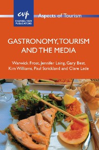 Cover Gastronomy, Tourism and the Media
