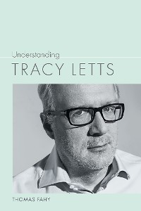 Cover Understanding Tracy Letts