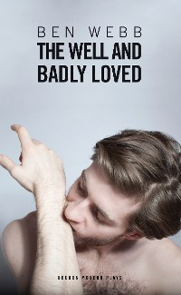 Cover The Well & Badly Loved