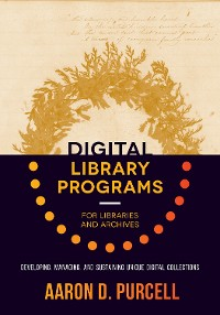 Cover Digital Library Programs for Libraries and Archives