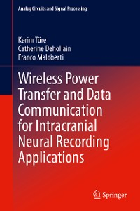 Cover Wireless Power Transfer and Data Communication for Intracranial Neural Recording Applications