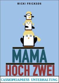Cover Mama hoch zwei