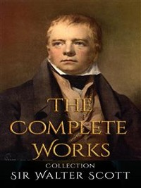 Cover Sir Walter Scott: The Complete Works