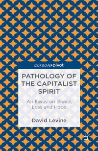Cover Pathology of the Capitalist Spirit