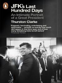 Cover JFK's Last Hundred Days