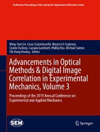 Cover Advancements in Optical Methods & Digital Image Correlation in Experimental Mechanics, Volume 3