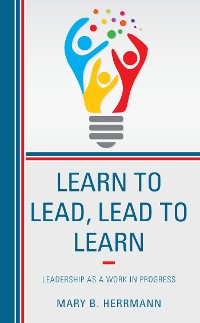 Cover Learn to Lead, Lead to Learn