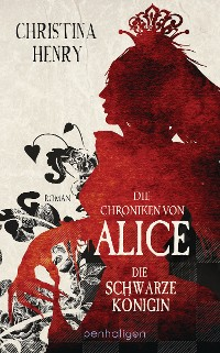 Cover Die Chroniken von Alice - Die Schwarze Königin