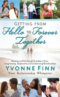 Cover Getting From Hello To Forever Together (2nd Edition, 2019)