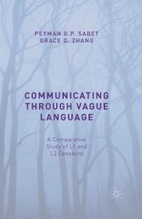 Cover Communicating through Vague Language