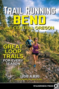 Cover Trail Running Bend and Central Oregon