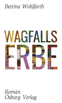 Cover Wagfalls Erbe