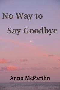 Cover No Way to Say Goodbye