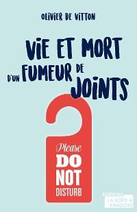 Cover Vie et mort d'un fumeur de joints