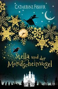 Cover Stella und der Mondscheinvogel