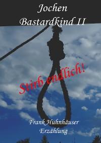 Cover Jochen - Bastardkind II