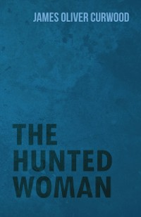 Cover Hunted Woman
