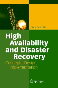 Cover High Availability and Disaster Recovery