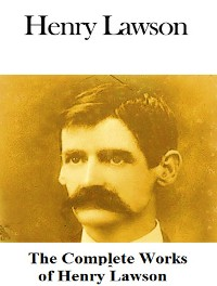 Cover The Complete Works of Henry Lawson