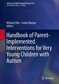 Cover Handbook of Parent-Implemented Interventions for Very Young Children with Autism