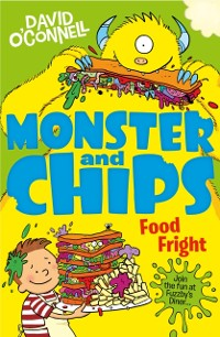 Cover Food Fright (Monster and Chips, Book 3)