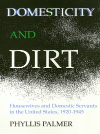 Cover Domesticity and Dirt