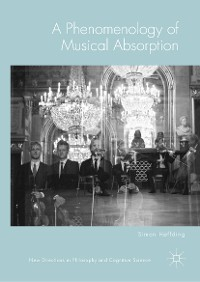 Cover A Phenomenology of Musical Absorption