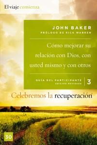 Cover Celebremos la recuperacion Guia 3: Como mejorar su relacion con Dios, con usted mismo y con otros