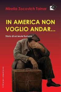 Cover In America non voglio andar...