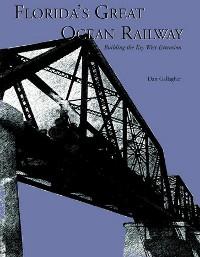 Cover Florida's Great Ocean Railway