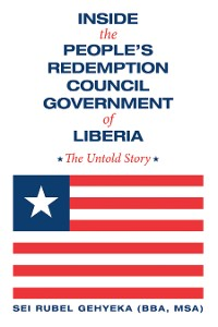 Cover Inside the People'S Redemption Council Government of Liberia