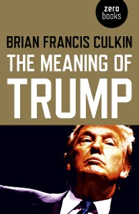 Cover The Meaning of Trump