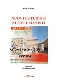 Cover Nuovi Futuristi Nuovi Umanisti