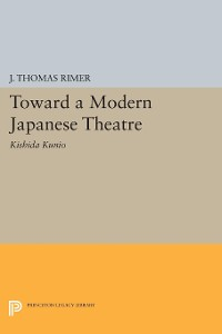 Cover Toward a Modern Japanese Theatre