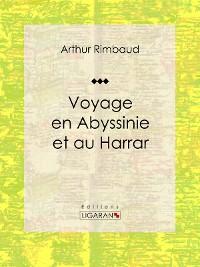 Cover Voyage en Abyssinie et au Harrar