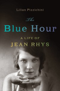 Cover The Blue Hour: A Life of Jean Rhys