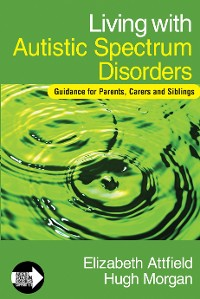 Cover Living with Autistic Spectrum Disorders