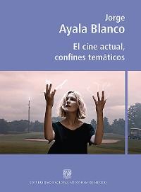 Cover El cine actual, confines temáticos