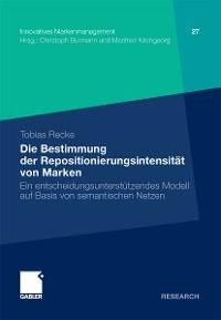 Cover Die Bestimmung der Repositionierungsintensität von Marken