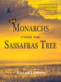 Cover Monarchs Under the Sassafras Tree