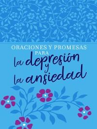 Cover Oraciones y promesas para la depresión y la ansiedad