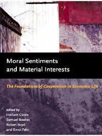 Cover Moral Sentiments and Material Interests