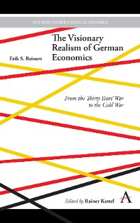 Cover The Visionary Realism of German Economics
