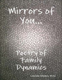 Cover Mirrors of You: Poetry of Family Dynamics