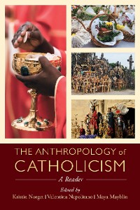 Cover The Anthropology of Catholicism