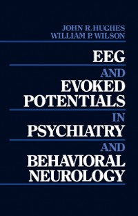 Cover EEG and Evoked Potentials in Psychiatry and Behavioral Neurology